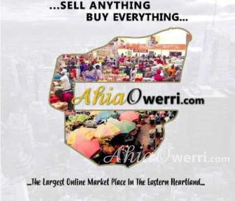 AhiaOwerri.com…..The Largest Online Market Place In The Eastern Heartland